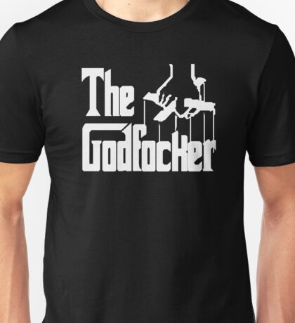Meet The Parents - The Godfocker Unisex T-Shirt