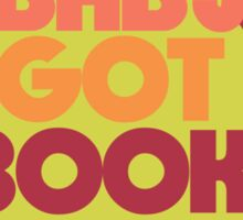 Baby got BOOKS Sticker