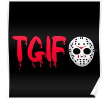 Friday The 13th - TGIF Poster