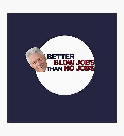 Clinton Humor Photographic Print