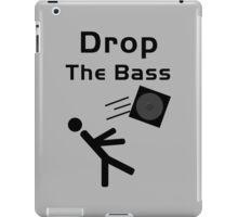 Drop the Bass...Literally iPad Case/Skin