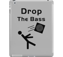 Drop the Bass...Literally iPad Case/Skin