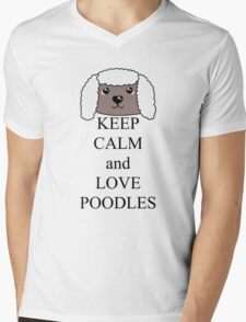 Keep calm and love poodles Mens V-Neck T-Shirt