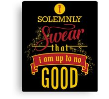 Harry Potter I Solemnly Swear That I Am Up To No Good  Canvas Print