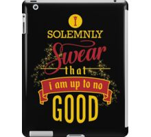 Harry Potter I Solemnly Swear That I Am Up To No Good  iPad Case/Skin