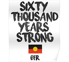Sixty Thousand Years Strong | BFR Poster