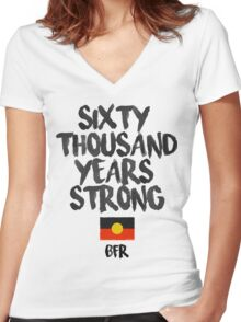 Sixty Thousand Years Strong   BFR Women's Fitted V-Neck T-Shirt