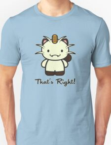 That's Right! T-Shirt