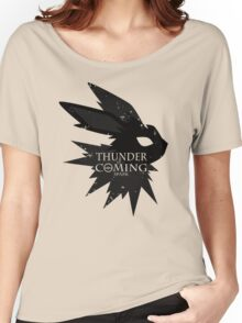 Thunder Is Coming Women's Relaxed Fit T-Shirt