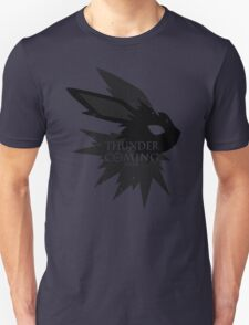 Thunder Is Coming Unisex T-Shirt