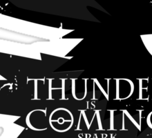 Thunder Is Coming Sticker