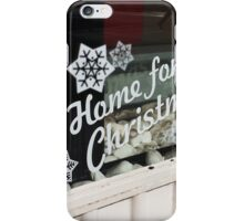 Home for Christmas Shop Window iPhone Case/Skin