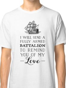 A Fully Armed Battalion  Classic T-Shirt