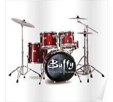 Buffy the Vampire Slayer Drums Poster
