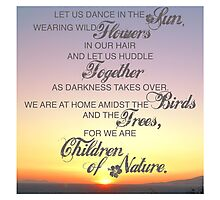 Children of Nature - Susan Polis Schutz Quote 1 Photographic Print
