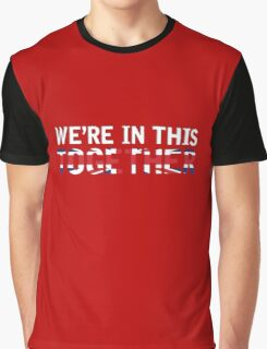 Joe and Jake - You're Not Alone [Together] Graphic T-Shirt