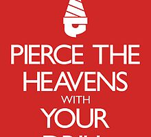 Pierce The Heavens With Your Drill by 5eth
