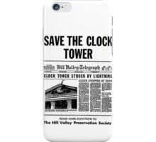 Save the Clocktower iPhone Case/Skin