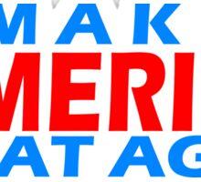 MAKE AMERICA GREAT AGAIN Sticker