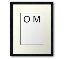 O M Framed Print