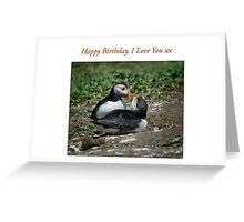 Puffin Love - Happy Birthday I Love You Greeting Card