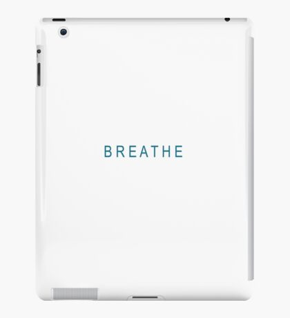 BREATHE_ simple print in blue and white iPad Case/Skin