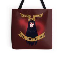 I'll burn you down Tote Bag