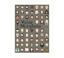 Game of Thrones - Valar Morghulis Art Print