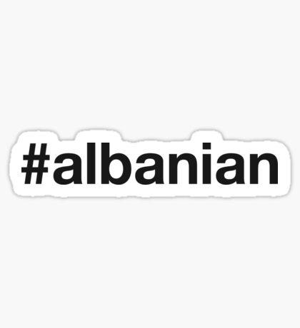 ALBANIAN Sticker