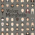 Game of Thrones - Valar Morghulis by AliceMansfield