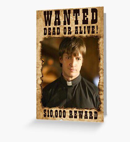 Buffy Caleb Nathan Fillion Wanted 3 Greeting Card