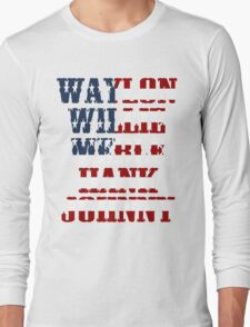 Waylon Jennings Willie Nelson Merle Haggard Hank Williams Johnny Cash  Long Sleeve T-Shirt