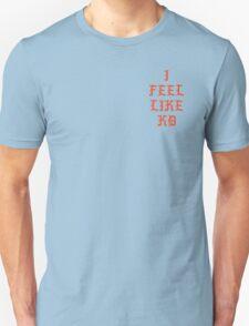 I FEEL LIKE KD Unisex T-Shirt