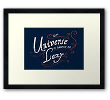 What do we say about coincidence? Framed Print