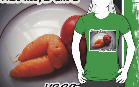 Kiss me, I am a vegetarian by Maria  Gonzalez