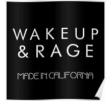 Wake up and Rage Poster
