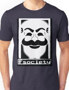 F*** Society! - Mr. Robot - Unisex T-Shirt