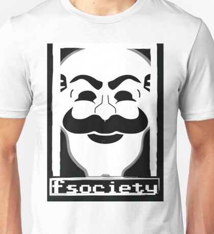 F*** Society! - Mr. Robot - Unisex T-Shirt