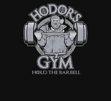 Hodor's Gym - Hold The Door Unisex T-Shirt
