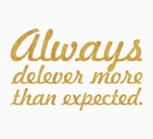 Always deliver more than expected... Inspirational Quote One Piece - Short Sleeve