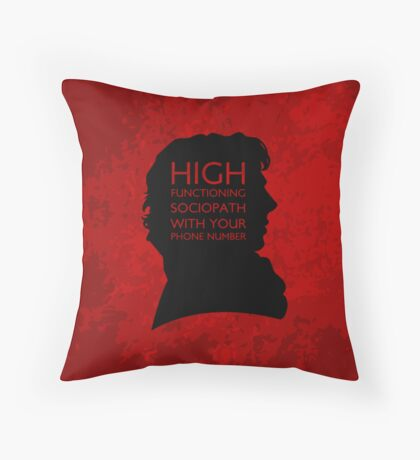 High Functioning Sociopath with your phone number Throw Pillow