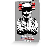 Stig's American Cousin Greeting Card