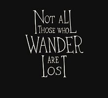 Not all who wander are lost - Lord of the rings quote Hoodie