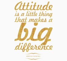 """Attitude is a little thing...""""Winston Churchill"""" Inspirational Quote One Piece - Long Sleeve"""