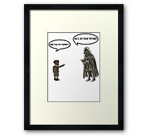 Mummy or Father Framed Print