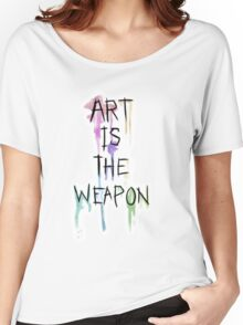 Art Is The Weapon Women's Relaxed Fit T-Shirt