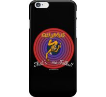 Gililimus : That's me folks! iPhone Case/Skin