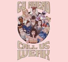 CALL US WEAK Kids Tee