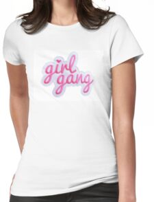 Girl Gang Womens Fitted T-Shirt