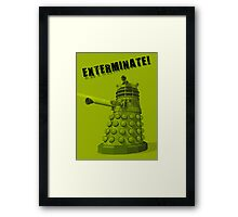 EXTERMINATE ARMY Framed Print